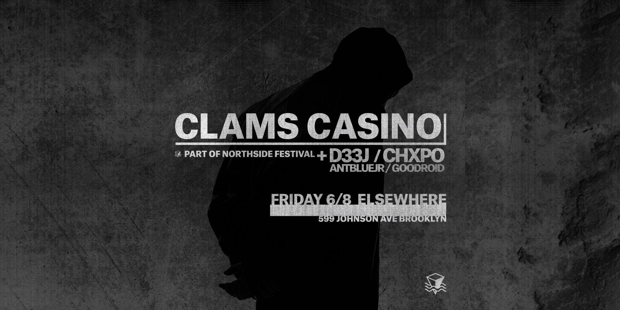 Clams Casino, D33J, CHXPO, antbluejr, gooddroid