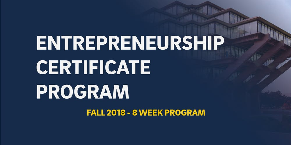 Entrepreneurship Certificate Program Fall 2018 8 Week Program