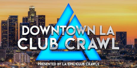Downtown LA Club Crawl tickets