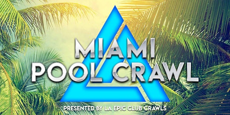 Miami Pool Party Crawl tickets