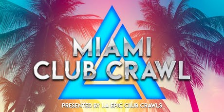 Miami Club Crawl tickets