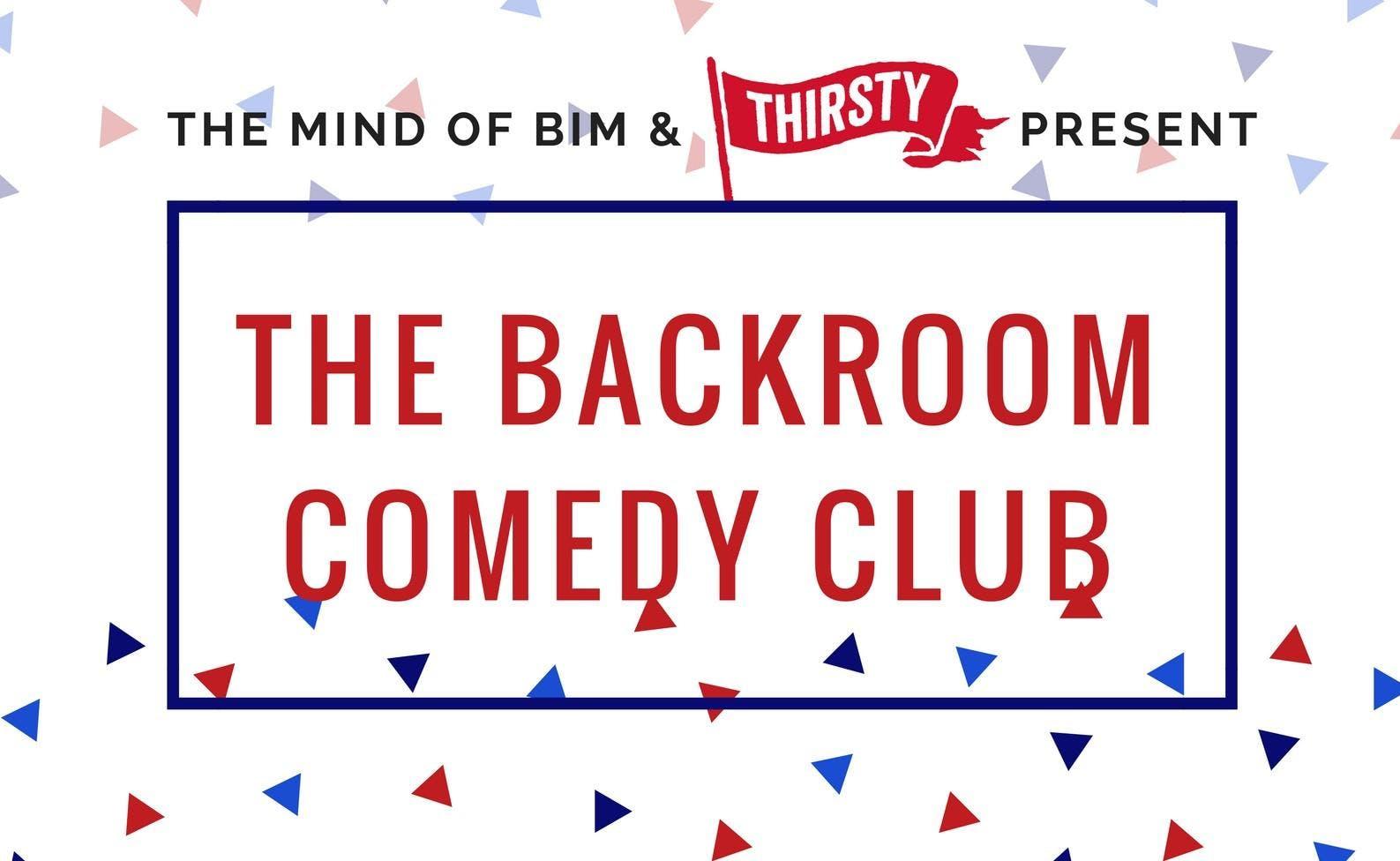 The Backroom Comedy Club - Presented by Bim a
