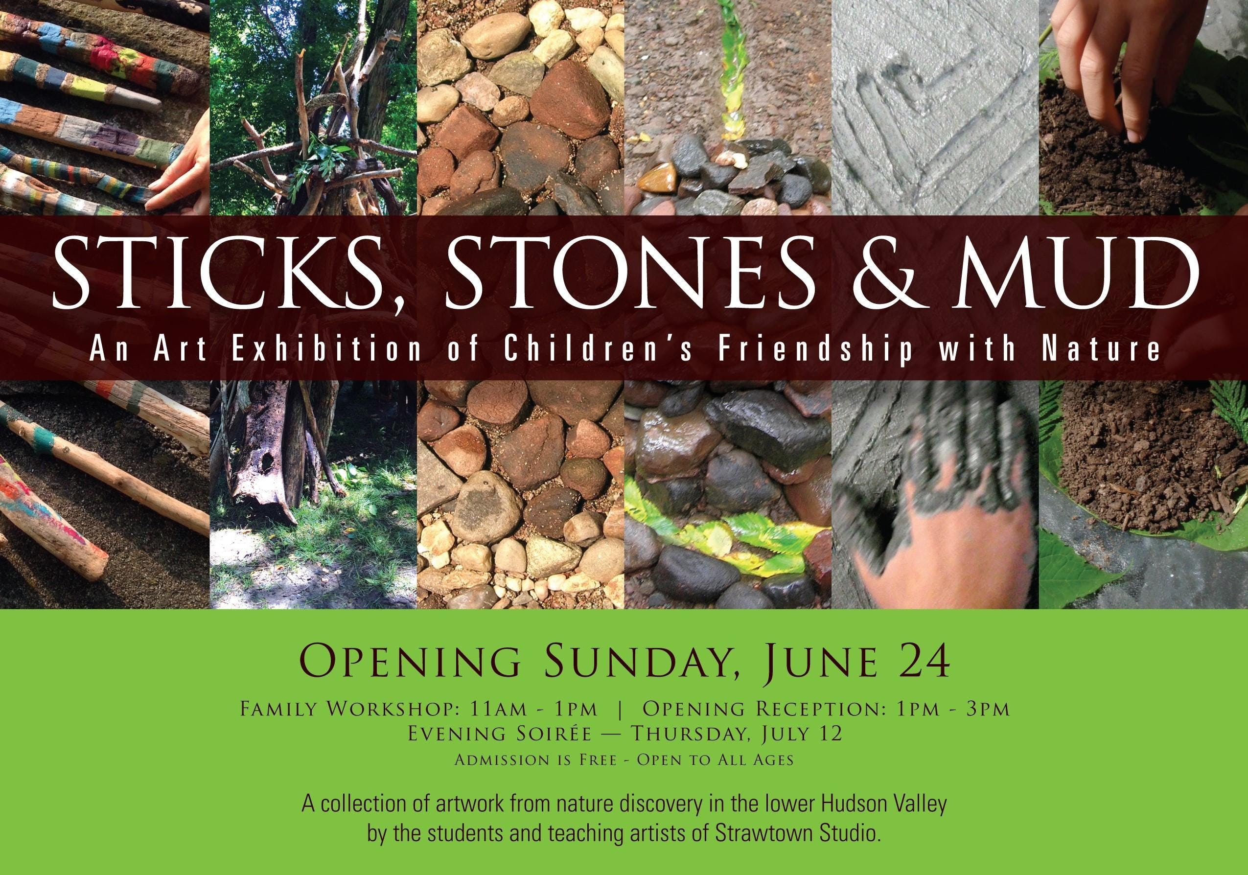 Sticks, Stones, & Mud: an Art Exhibition of C