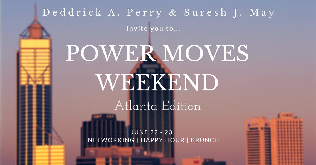 Power Moves Weekend