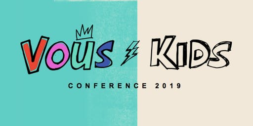 VOUS Kids Conference 2019