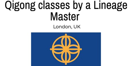 Qigong Classes London - Authentic Lineage Based North London Qigong tickets