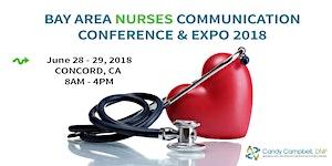 Bay Area Nurses Communication Conference & Expo 2018
