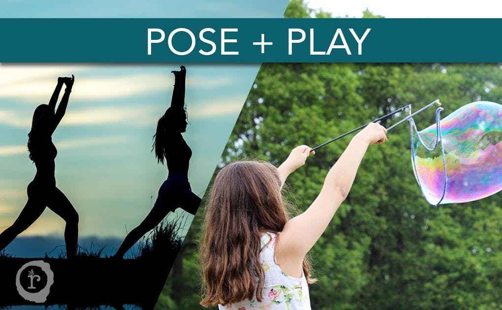 Pose + Play (FREE Yoga for parents while the