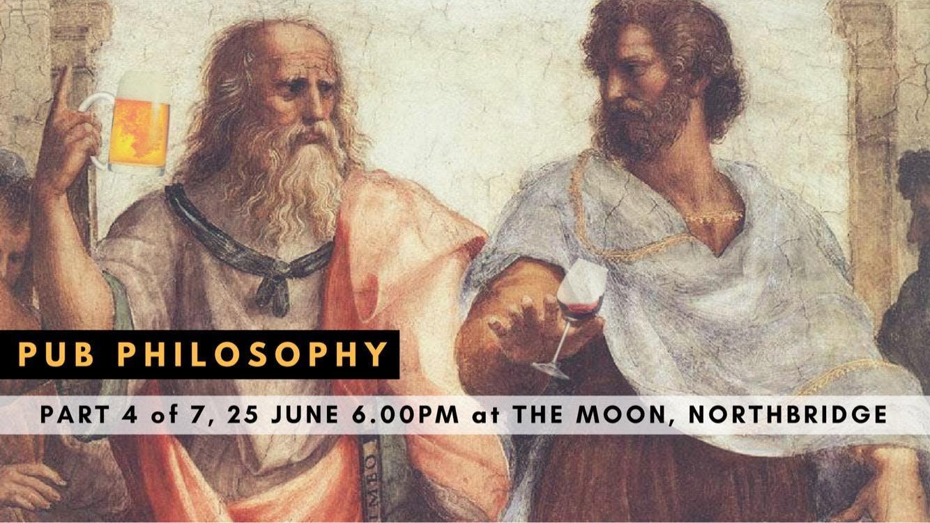 Pub Philosophy #4