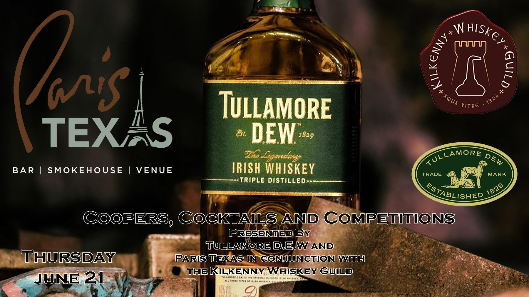 Tullamore DEW at Paris Texas