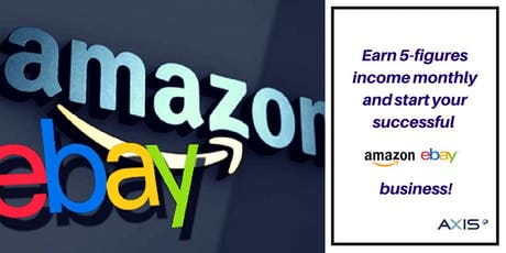 Insider Business Secret: Start your successful Amazon & eBay business! tickets