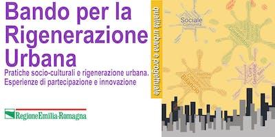 Pratiche socio-culturali e rigenerazione urbana. Esperienze di partecipazione e innovazione