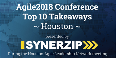 AGILE2018 Conference Top 10 Takeaways - Houston
