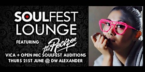 The Soulfest Lounge ft The Recipee