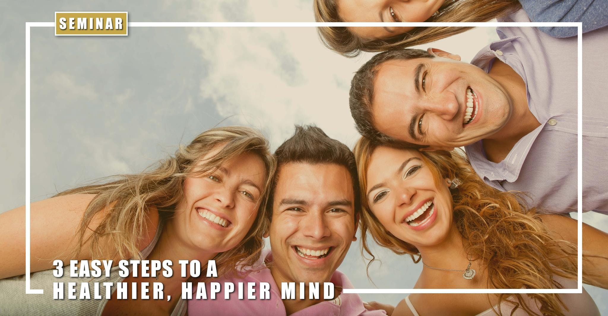 3 Steps to a Healthier Happier Mind Seminar in Dublin