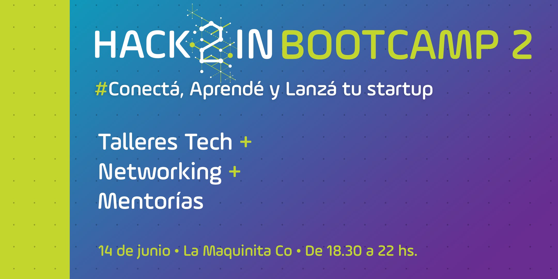 ¡Hack2in Bootcamp 2!
