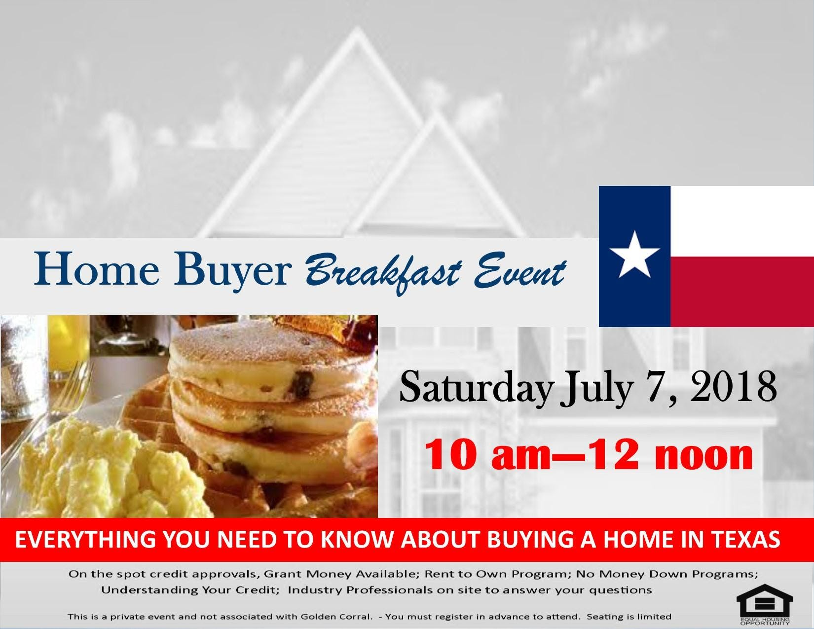 North TX Statewide Home Buyer Event with Roberts Group - 7 JUL 2018