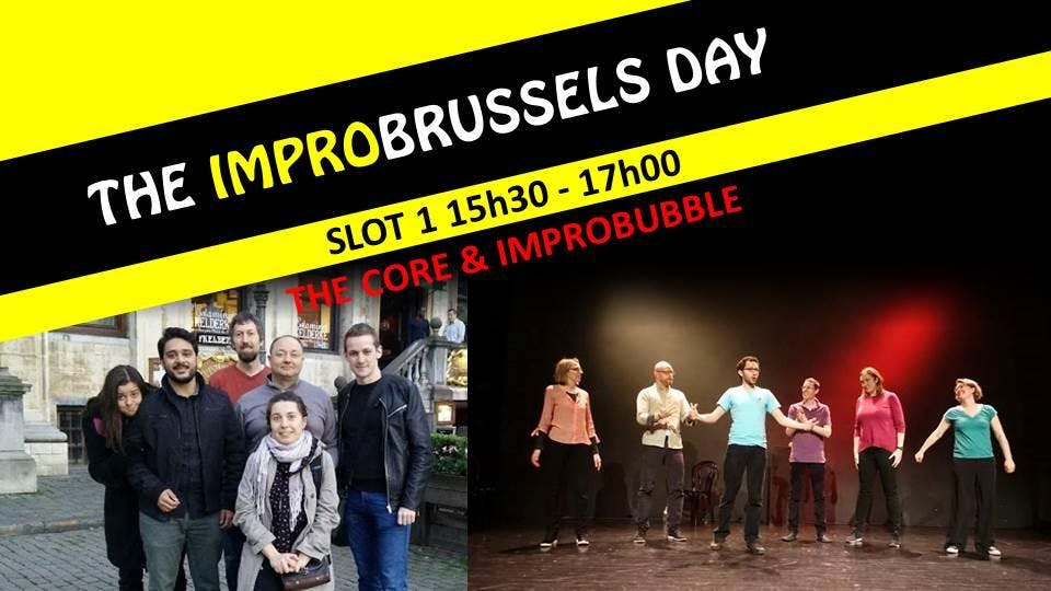 The ImproBrussels Day - Slot 1 - The Core and