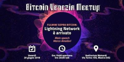 Bitcoin Venezia Meetup | Fulmini sopra Bitcoin: Lightning Network è arrivato