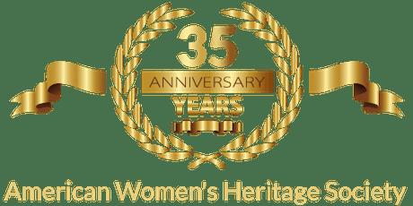 American Women's Heritage Society 35th Anniversary Celebration tickets