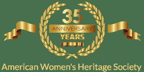 American Women's Heritage Society 35th Anniversary Celebration