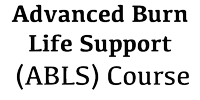 2019 Advanced Burn Life Support Course