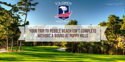 2019 US Open Week at Poppy Hills