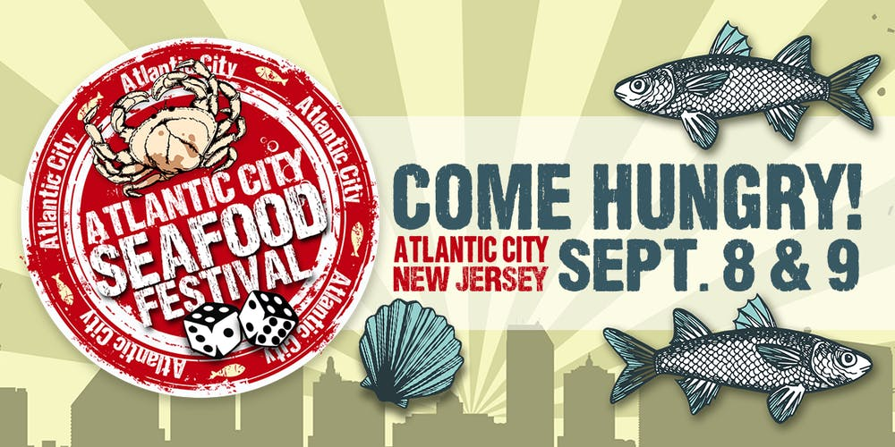 The Atlantic City Seafood Festival Tickets, Sat, Sep 8, 2018 at 11 ...
