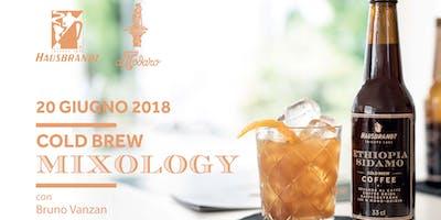 Cold Brew Mixology con Bruno Vanzan