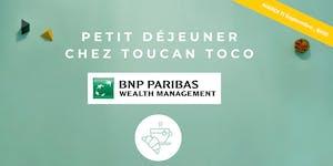 Petit-Déjeuner: BNP Paribas  témoigne sur la...