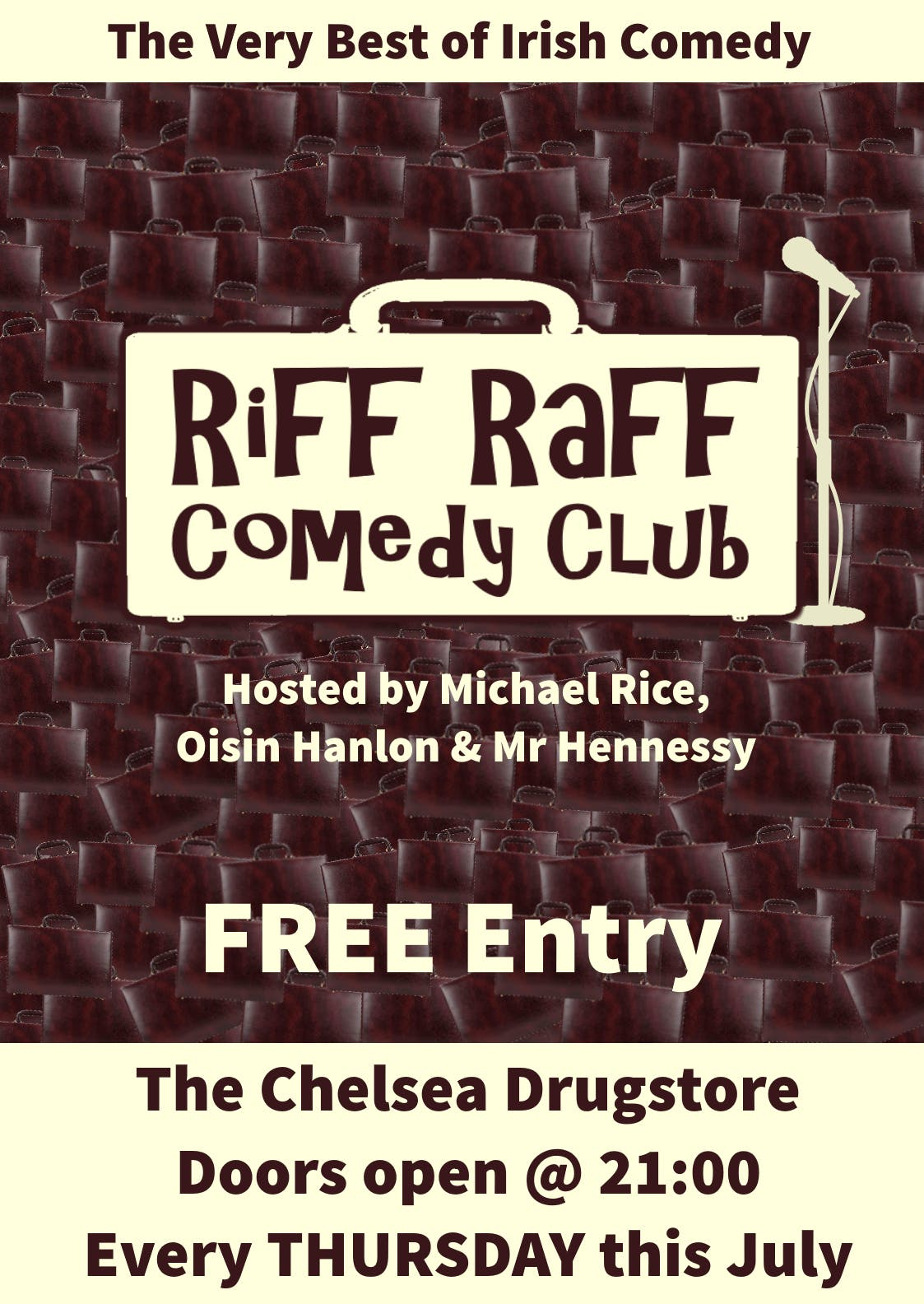 Riff-Raff Comedy July in The Drugstore FIRST SHOW
