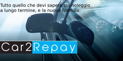La nuova formula Car2Repay®e la svolta epocale per il mercato delle auto.