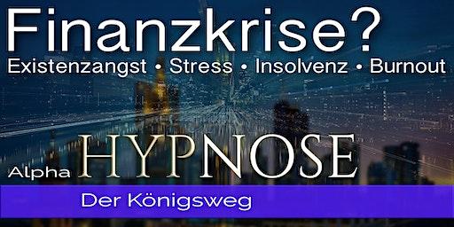 Raus aus der Finanzkrise mit HYPNOSE!
