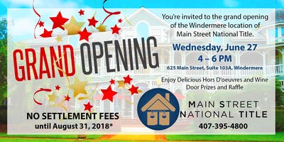 Grand Opening: Main Street National Title in Windermere