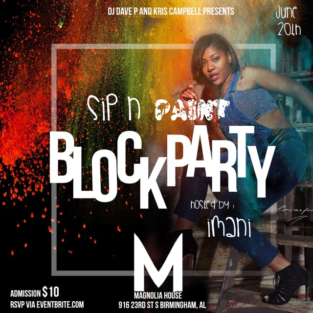 SIP-N-Paint Block Party: Hosted by IMANI