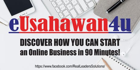 eUsahawan4U - Own an Online Business in 90 Minutes! tickets