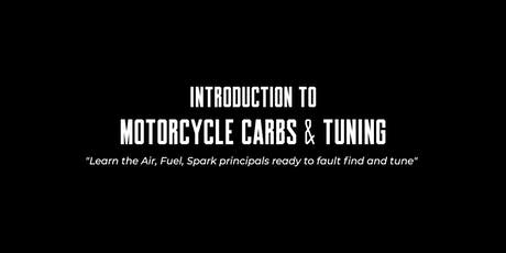 Introduction to Motorcycle Carbs & Tuning tickets