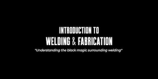 Introduction to Welding & Fabrication