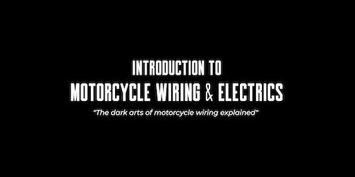 Introduction to Motorcycle Wiring & Electrics