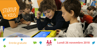 Startup For Kids 2018 - Scolaires - 26 novembre