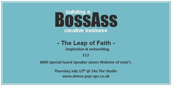 Building a BossAss Creative Business - The Leap of Faith