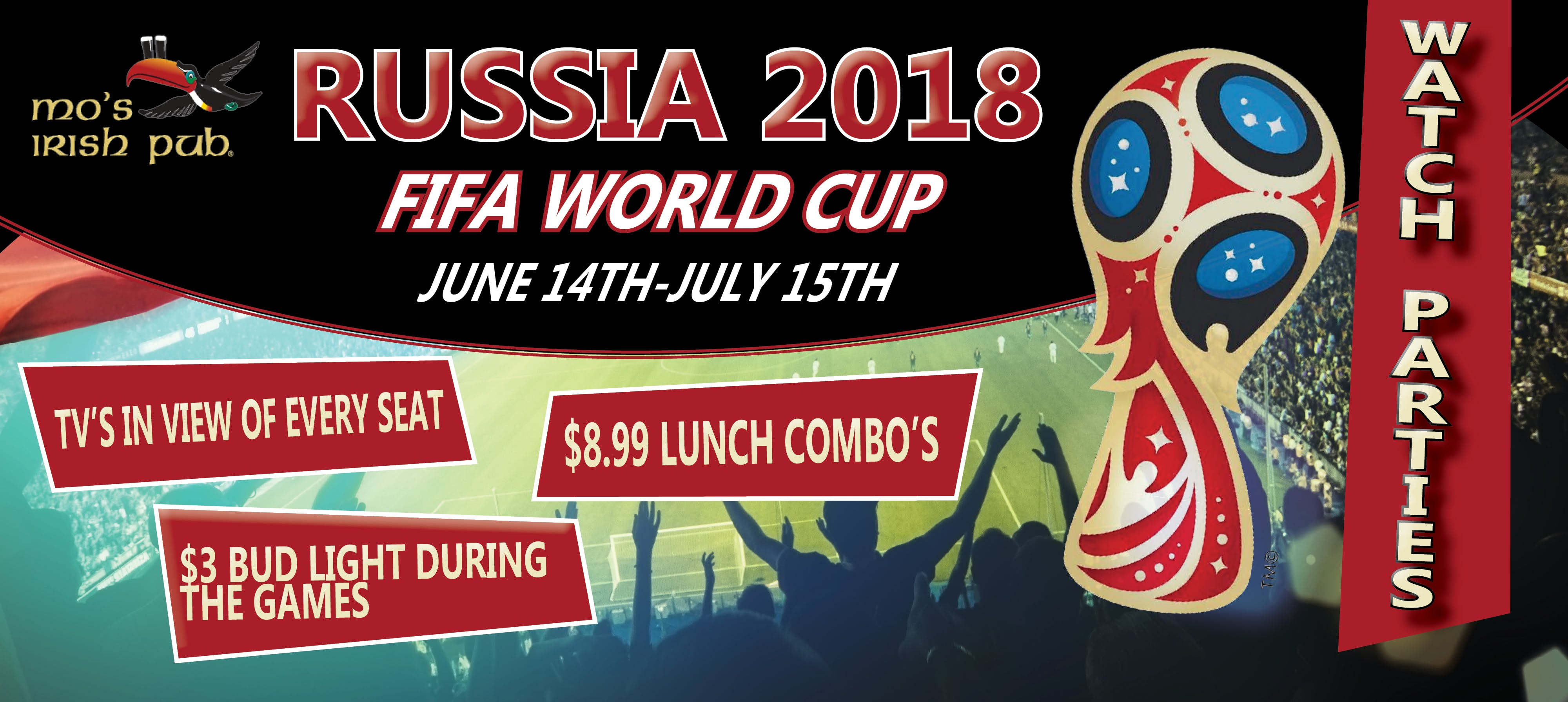 daf96d8f7925 FIFA World Cup Watch Parties! at Mo s Irish Pub Vintage Park