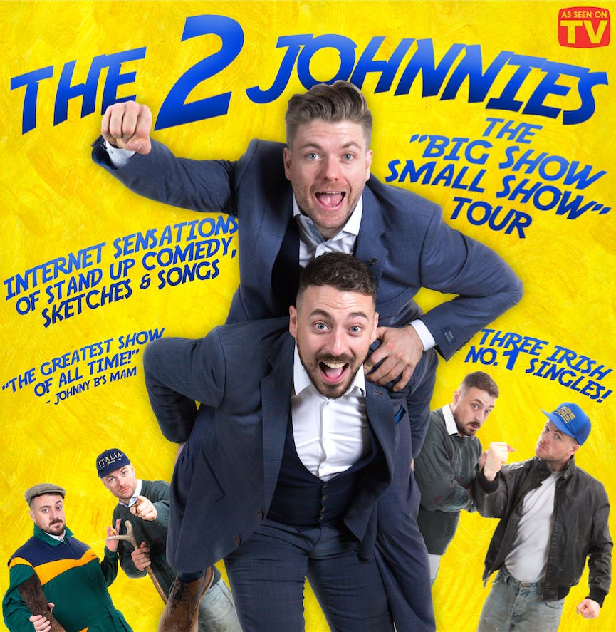 The 2 Johnnies - Big Show Small show Athlone
