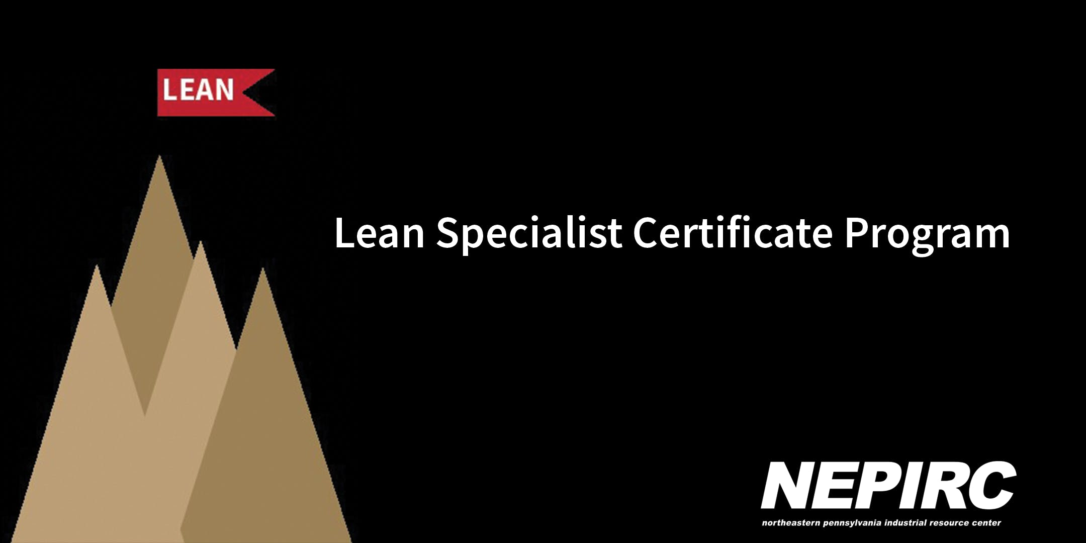 Lean Specialist Certificate Program Nepirc Mondays August 27