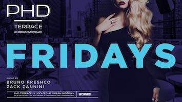 Fridays at PHD Terrace Dream