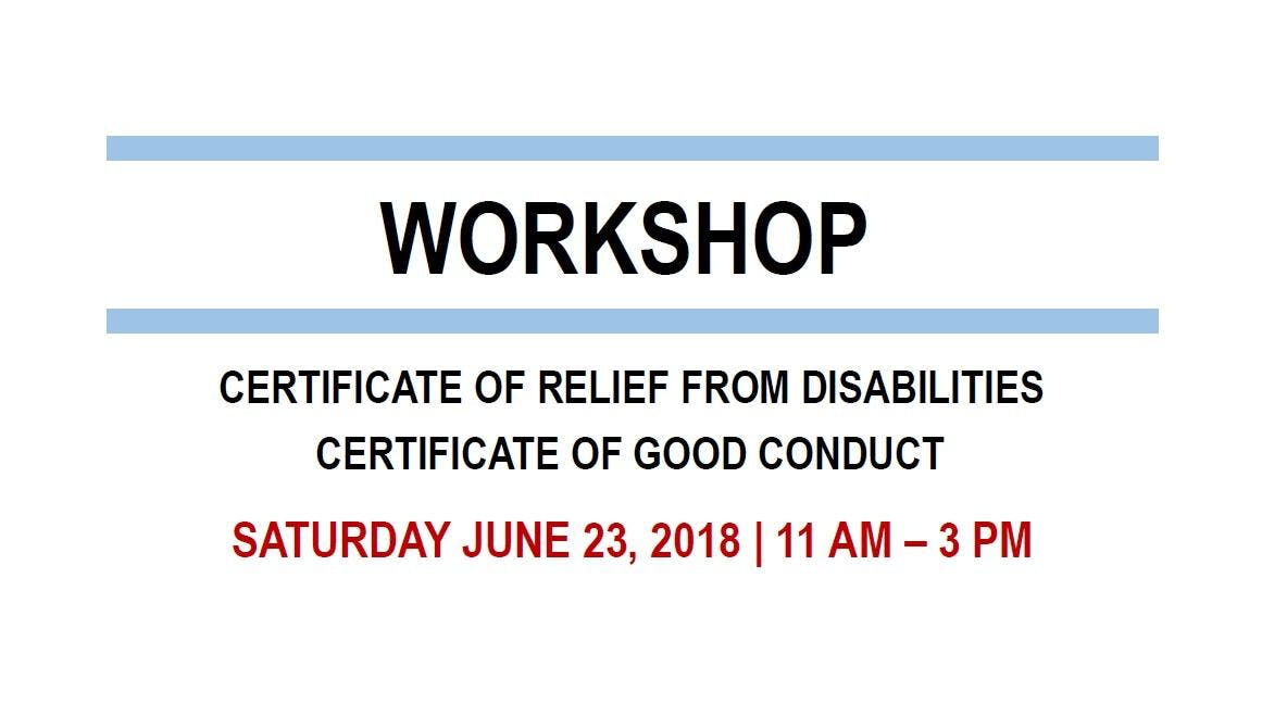 Workshop For The Formerly Incarcerated Certificates Of Relief From