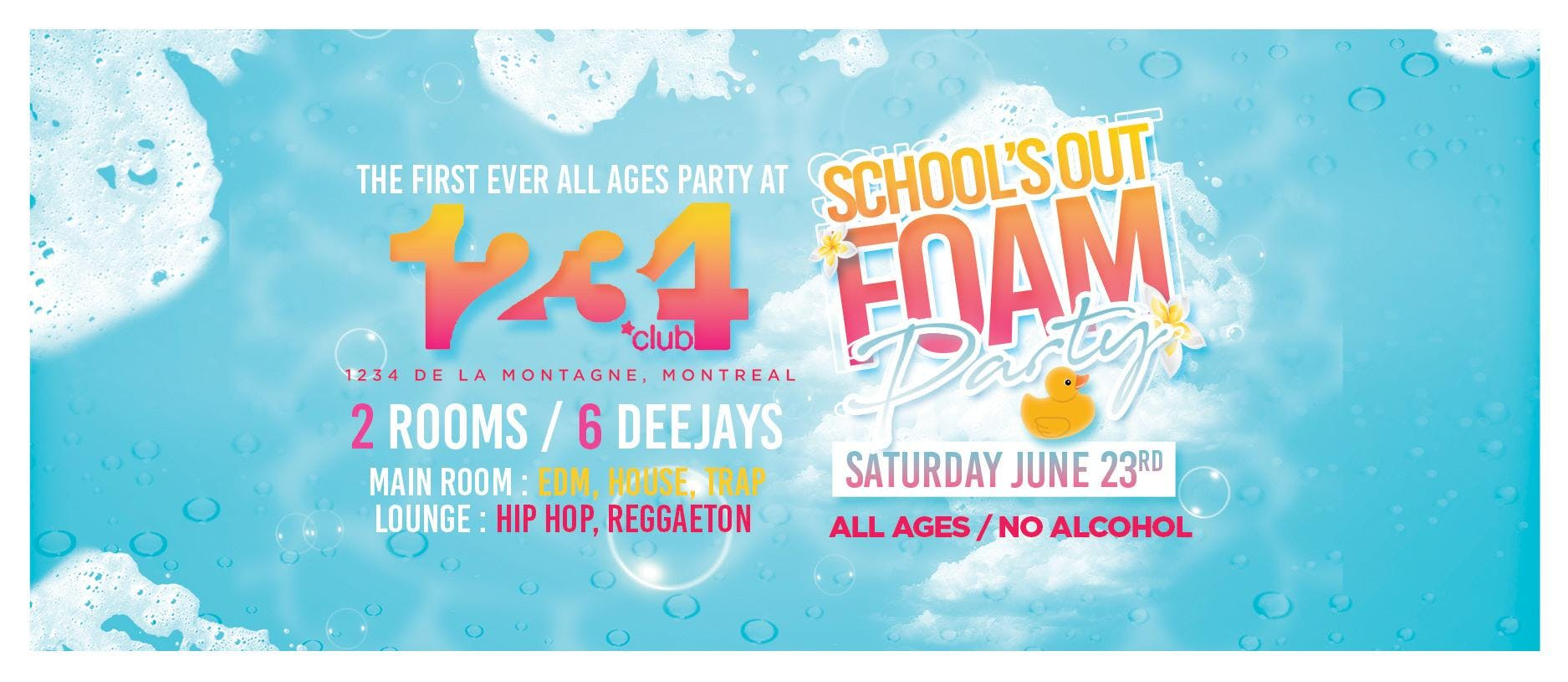 SCHOOL'S OUT FOAM PARTY