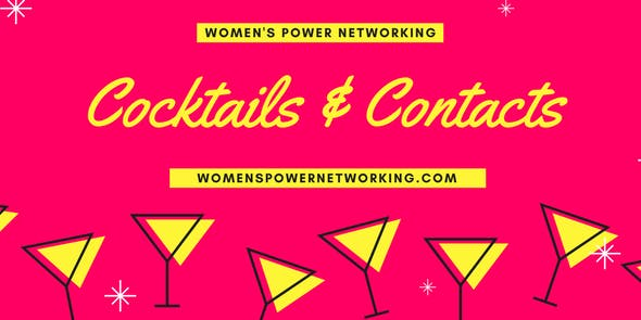 Women's Power Networking Cocktails and Contac