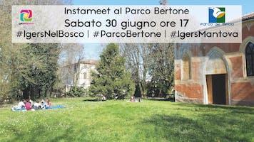 Igers nel Bosco - Instameet al Parco Bertone