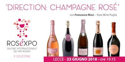 "ROSÉXPO 2018 • seminario ""Direction: Champagne Rosé"""